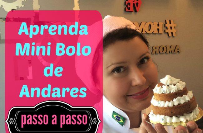 Aprenda Mini Bolo de Andares – Passo a Passo COM BÔNUS!!!!